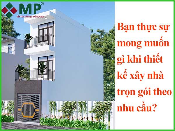 Dịch vụ thiết kế thi công xây nhà trọn gói theo yêu cầu khách hàng tại Minh Phương